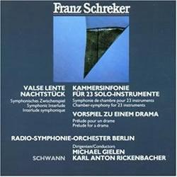 Franz Schreker - Oeuvres symphoniques Gielen_kammer